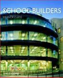 School Builders, Curtis, Eleanor, 0471623776