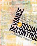 Deviance and Social Control : A Sociological Perspective, Bates, Kristin A. and Gainey, Randy, 1412973775