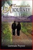 A Caregiver's Journey, Gertrude Payton, 1441513779