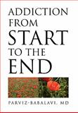 Addiction from Start to the End, Parviz-Babalavi, 1453563776