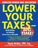 Lower Your Taxes - Big Time! 2009-2010 Edition, Botkin, Sandy, 0071623787