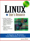 Linux User's Resource : Developer's Resource, Mohr, James, 0138423784