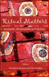 Ritual Matters in India : Dynamic Dimensions in Practice, , 0415553784