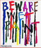 Beware Wet Paint, Alan Fletcher, 0714843784