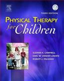 Physical Therapy for Children, Campbell, Suzann K. and Palisano, Robert J., 0721603785