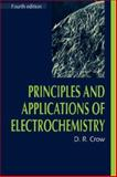 Principles and Applications of Electrochemistry 9780748743780