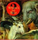 Where's the Bear?, J. Getty, 0892363789