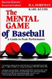 The Mental Game of Baseball 2nd Edition