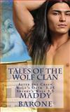 Tales of the Wolf Clan, Maddy Barone, 1495343782