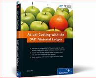 Actual Costing with the SAP Material Ledger, Reis, Vanda, 1592293786
