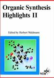 Organic Synthesis Highlights II, , 3527293787