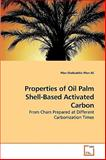 Properties of Oil Palm Shell-Based Activated Carbon, Wan Shabuddin Wan Ali, 3639233786