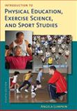 Introduction to Physical Education, Exercise Science, and Sport Studies, Lumpkin, Angela, 007352378X
