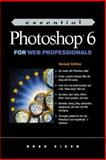 Essential Photoshop 6 for Web Professionals, Eigen, Brad and Brown, Micah, 0130323780