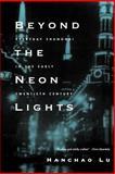 Beyond the Neon Lights 9780520243781