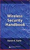 Wireless Security Handbook, Earle, Aaron E., 0849333784