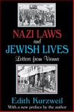 Nazi Laws and Jewish Lives : Letters from Vienna, Kurzweil, Edith, 1412853788