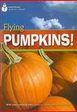 Flying Pumpkins! (US), Waring, Rob, 1424043786