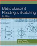 Basic Blueprint Reading and Sketching, Olivo, Thomas P. and Olivo, C. Thomas, 1435483782