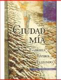 Ciudad Mía, Elizando, Gabriela Riveros and Elizando, Gabriela Riveros, 9586163784