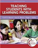Teaching Students with Learning Problems, Mercer, Cecil D. and Mercer, Ann R., 0137033788