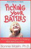 Picking Your Battles, Bonnie Maslin, 0312263783