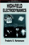 High-Field Electrodynamics 9780849323782