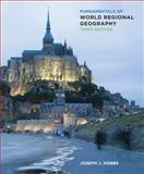 Fundamentals of World Regional Geography, Joseph J. Hobbs, 1133113788