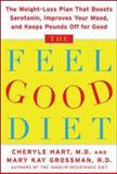 The Feel-Good Diet, Cheryle R. Hart and Mary Kay Grossman, 0071453784