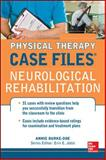 Physical Therapy Case Files - Neurology Rehabilitation, Burke-Doe, Annie, 0071763783