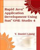 Rapid Java Application Development with Sun ONE Studio 4, Liang, Y. Daniel, 0130473782