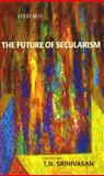 The Future of Secularism, , 0195683781