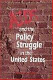 AIDS and the Policy Struggle in the United States, Siplon, Patricia D., 0878403787