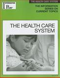 The Health Care System, Evans, Kim Masters, 1414433786