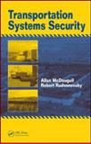Transportation Systems Security, Radvanovsky, Robert and McDougall, Allan, 1420063782