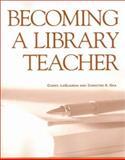 Becoming a Library Teacher 9781555703783