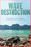 Wave of Destruction, Erich Krauss, 1594863784