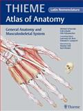 General Anatomy and Musculoskeletal System Vol. 1 : Latin Nomenclature, Schuenke, Michael and Schulte, Erik, 1604063785