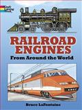 Railroad Engines from Around the World Coloring Book, Bruce LaFontaine, 0486423786