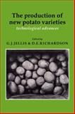 The Production of New Potato Varieties : Technological Advances, , 0521063787