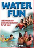 Water Fun, Terri Lees, 0736063781