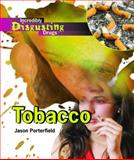 Tobacco, Jason Porterfield, 1404213783
