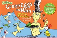Dr. Seuss Green Eggs and Ham Activity Placemats, Seuss Enterprises, 1464303789