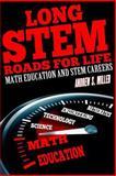Long STEM Roads for Life, Andrew S. Miller, 149219378X