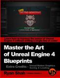 Master the Art of Unreal Engine 4 - Blueprints - Extra Credits (Saving and Loading + Unreal Motion Graphics!), Ryan Shah, 1500313785