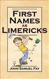 First Names As Limericks, John Samuel Fay, 1844013782