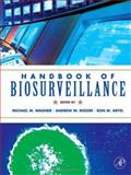 Handbook of Biosurveillance, , 0123693780