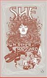 She, H. Rider Haggard, 0141033789