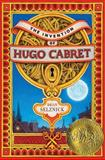The Invention of Hugo Cabret, Brian Selznick, 0439813786