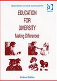 Education for Diversity : Making Differences, Stables, Andrew, 0754633780